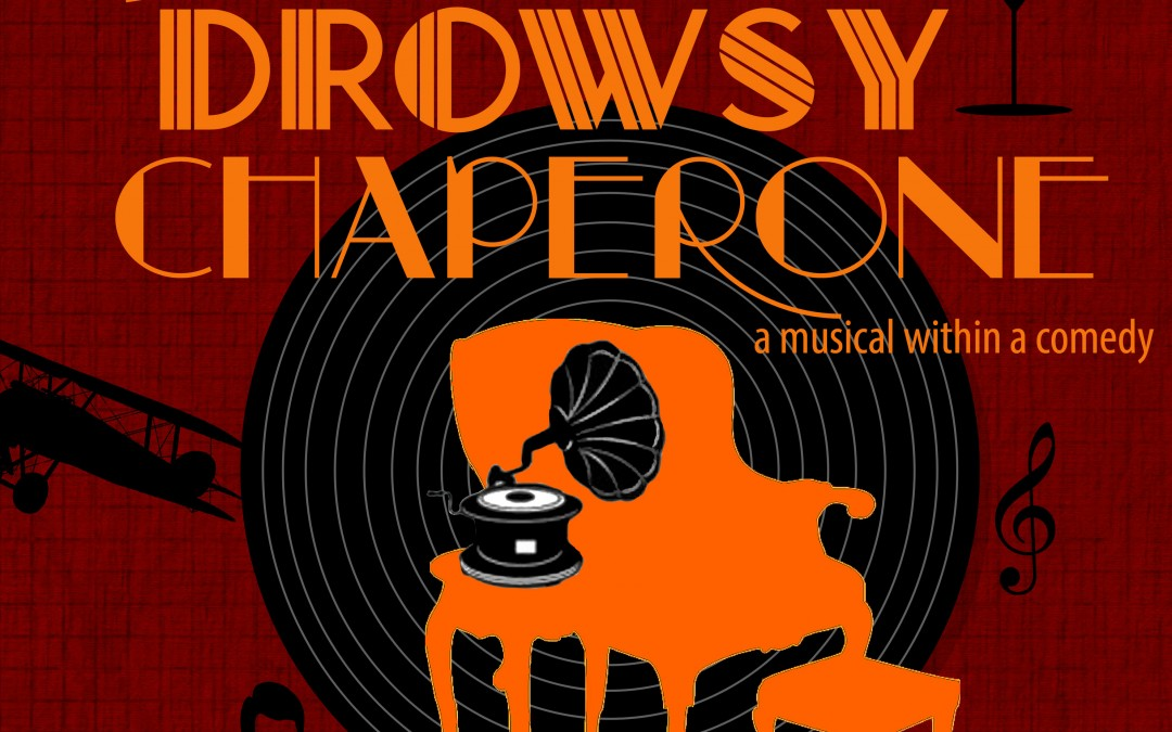 The Drowsy Chaperone – Creative Team!
