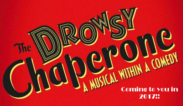 The Drowsy Chaperone – New Date Announced.
