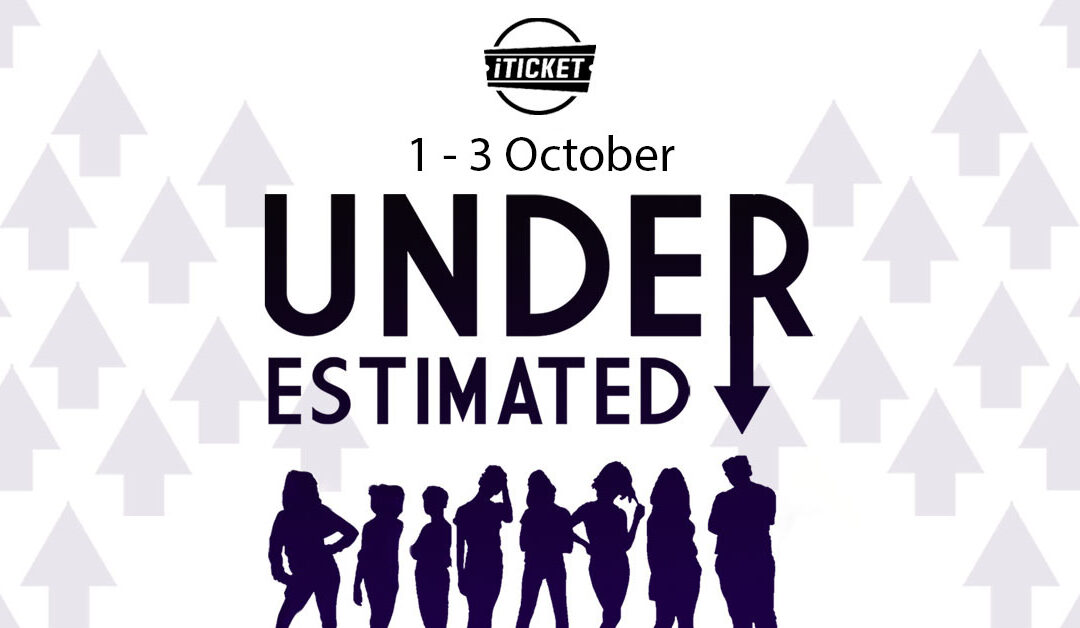Underestimated – Tickets on sale now!