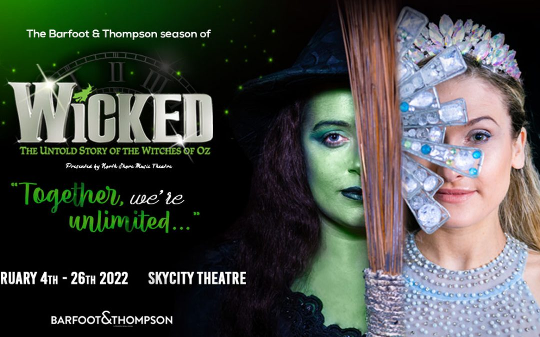 WICKED – New dates announced!